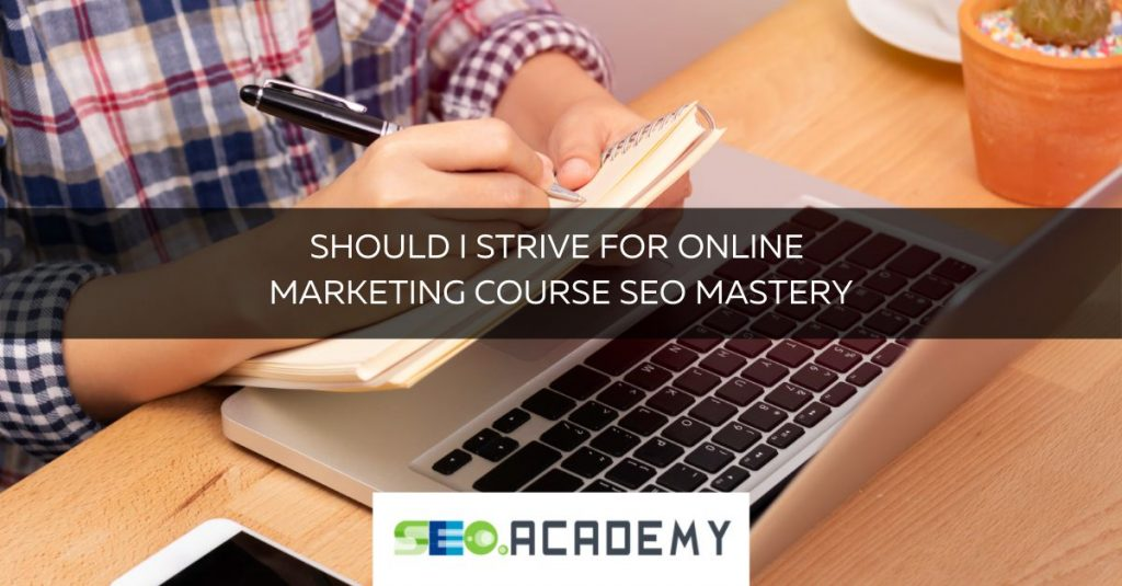 online marketing course seo mastery